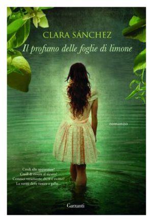 Il profumo delle foglie di limone di Clara Sánchez